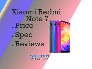 Xiaomi Redmi Note 7 In USA & UAE | Specification