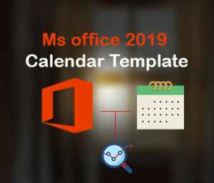 """Ms office 2019 Calendar Template 