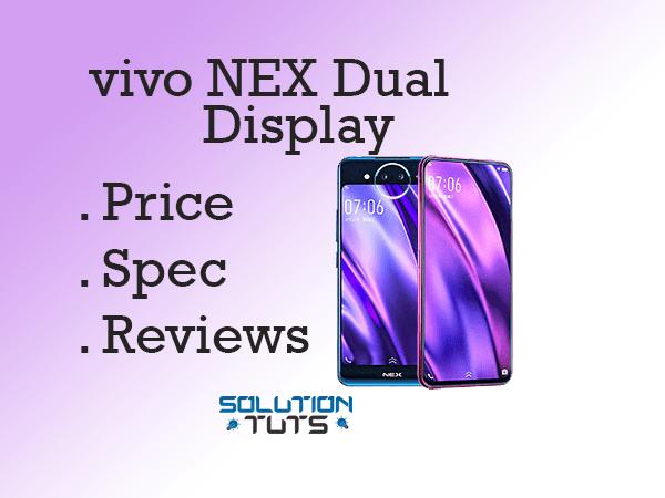 vivo NEX Dual Display In USA & UAE | Specification