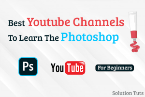Best Youtube Channel To Learn The Photoshop
