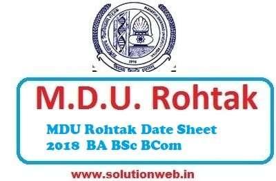 MDU Rohtak Date Sheet 2018 BA BSc BCom