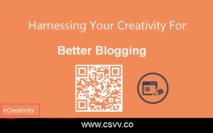 Harnessing Your Creativity for Better Blogging