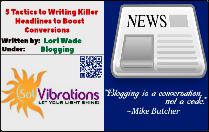 5 Tactics to Writing Killer Headlines to Boost Conversions