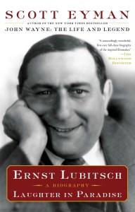Ernst Lubitsch: Laughter in Paradise by Scott Eyman
