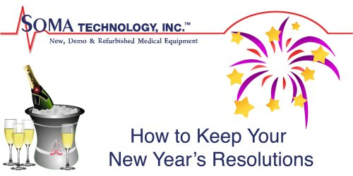 How to Keep your New Year's Resolutions - Soma Technology, Inc.