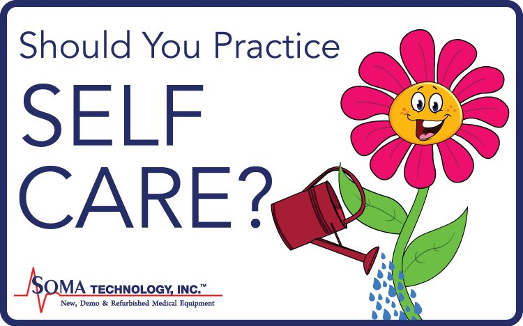 Should your practice self care? - Soma Technology, Inc.