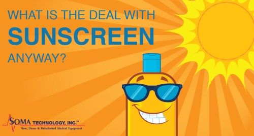 What is the Deal with Sunscreen Anyway? - Soma Technology, Inc.