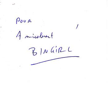 un *véritable* autographe de bingirl
