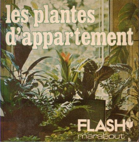Les plantes d'appartement (Marabout Flash 4/31)
