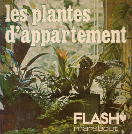 Les plantes d'appartement (Marabout Flash 4/31)