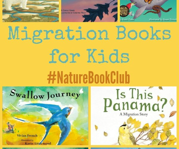 Migration Books for Kids #NatureBookClub #Booklist