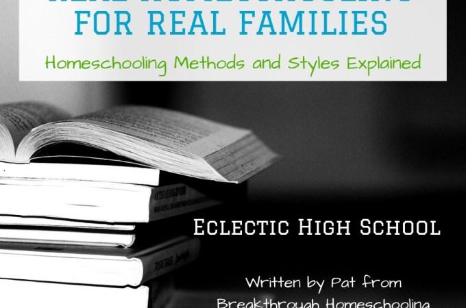 Real Homeschool eclectic