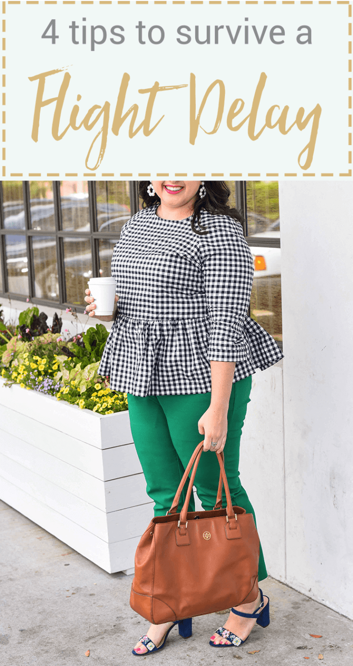 Traveling can be stressful, especially when your flight is delayed or even worse, cancelled. In today's blog post, I'm sharing a few travel delay tips that will help you make the best of the situation. I'm also talking about wearing a quintessential preppy item, a gingham peplum top. Emily Bastedo from the curvy style blog, Something Gold, Something Blue, is sharing how she is styling this gorgeous spring top perfect for both work and happy hour. Plus size, curvy, fashion, style, travel tips.