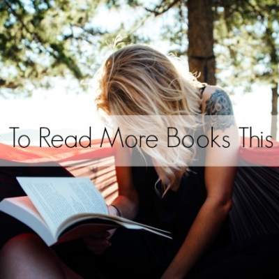 How To Read More Books This Year