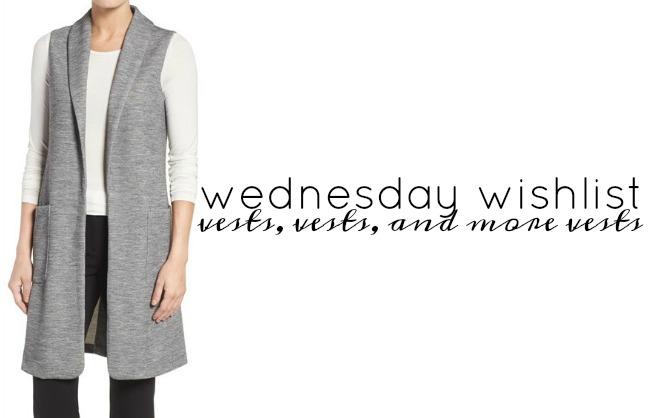 Wednesday Wishlist: Vests | Something Good