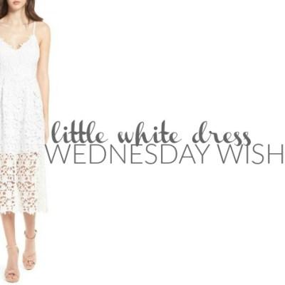 Wednesday Wishlist: Little White Dress