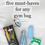 The Five Must-Haves for Any Gym Bag