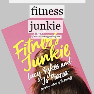 Sunday Book Club: Fitness Junkie
