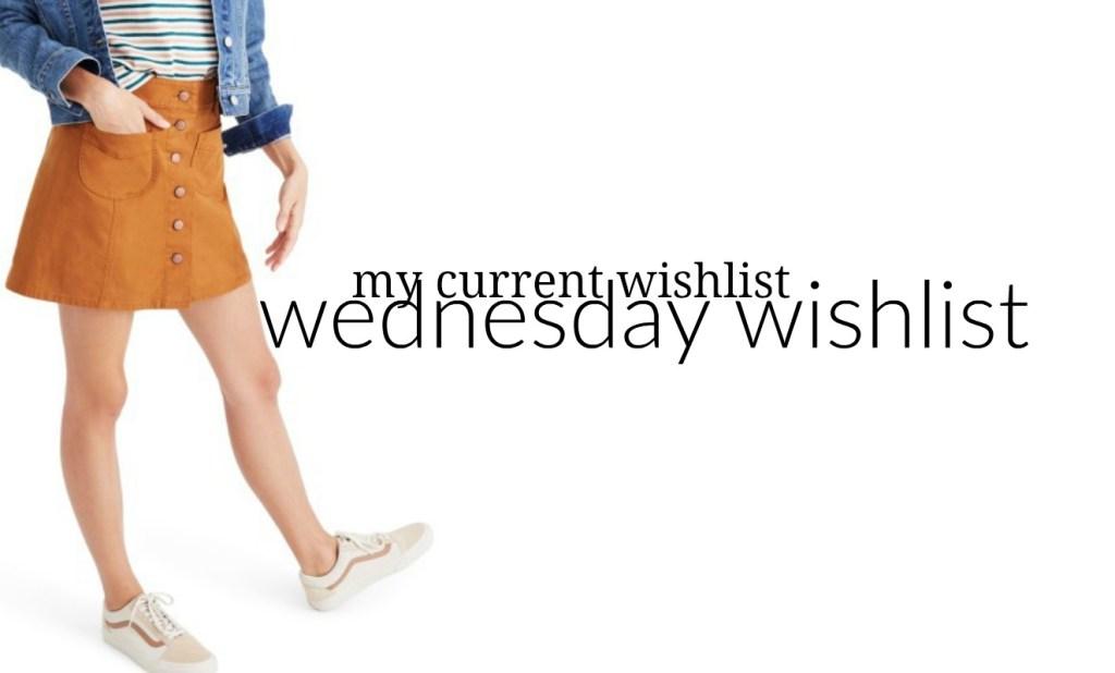 Wednesday Wishlist: My Current Wishlist | Something Good