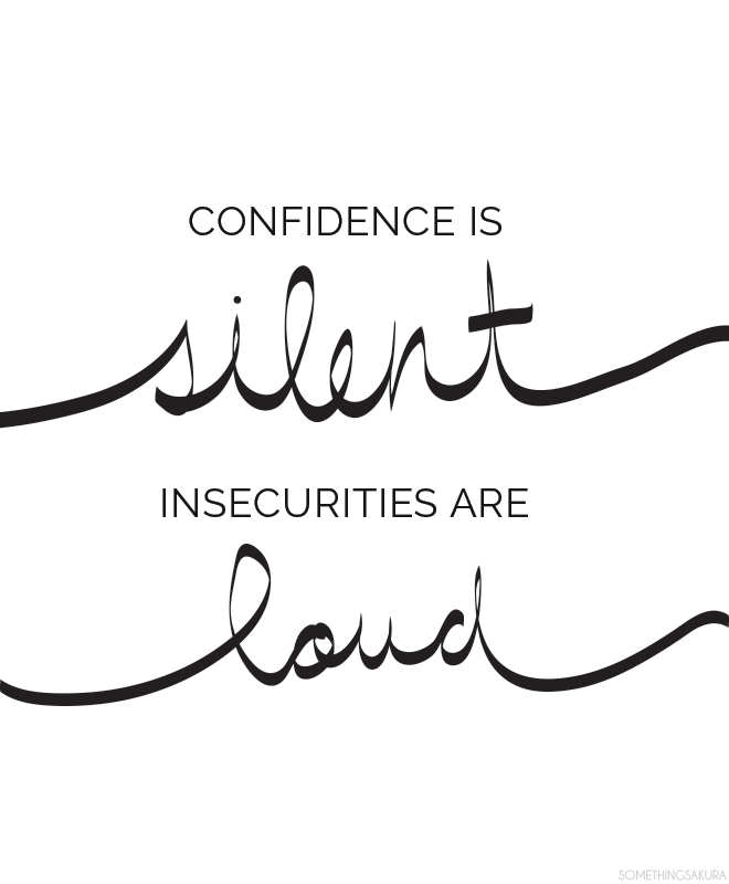 Image result for confidence is silent quote