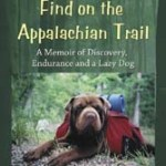 Bonding With Your Dog on the Appalachian Trail: Pet Travel Thursday