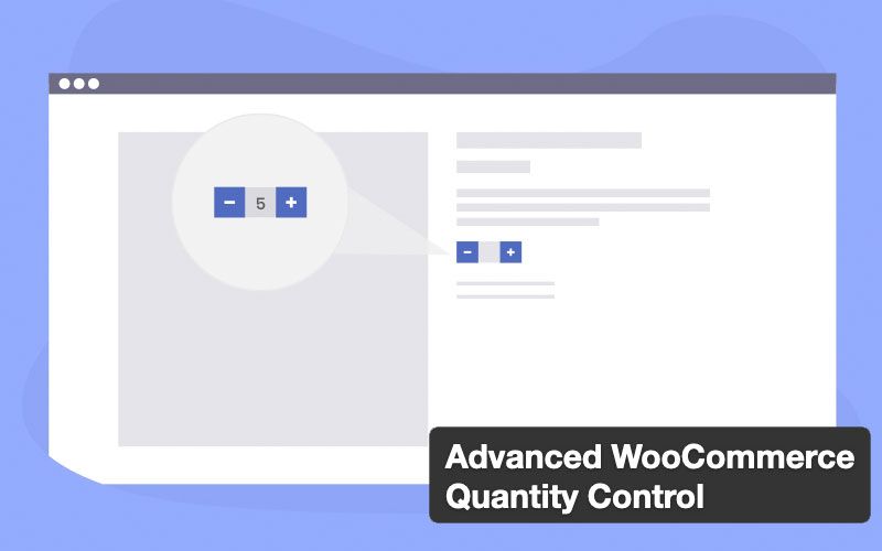Advanced Woocommerce Quantity Control