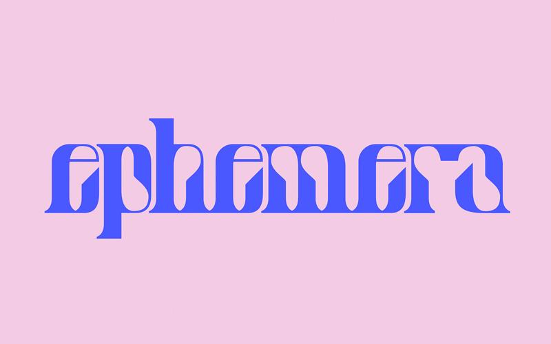 Ephemera Display Typeface