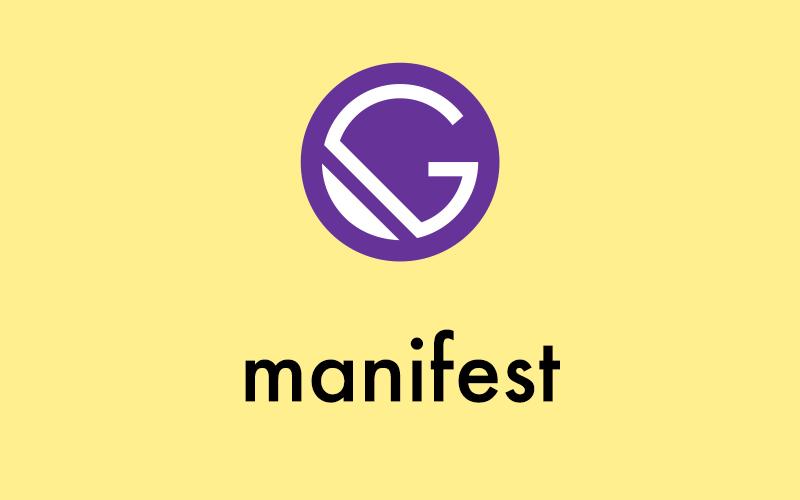 Gatsby Plugin Manifest