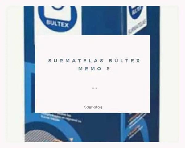 Surmatelas Memo 5 Avis Et Test De Ce Surmatelas Bultex