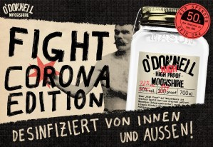 O´Donnell High Proof (72%) – Fight Corona Edition