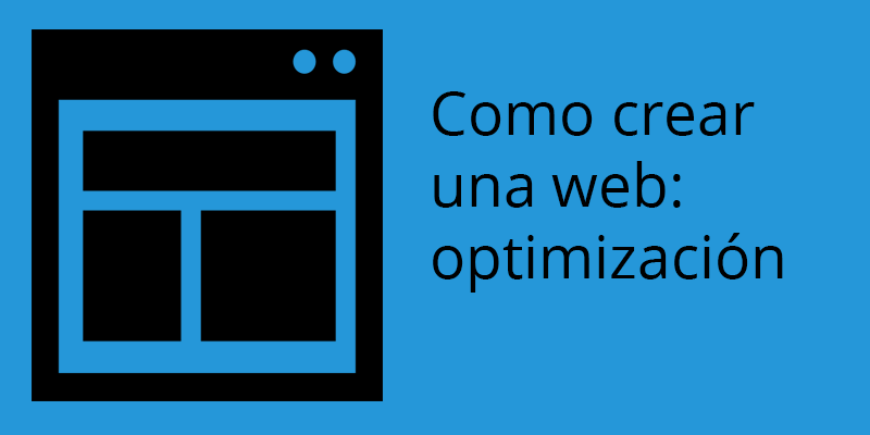 Como crear una web la optimización y GTmetrix
