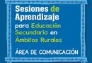 Sesiones de aprendizaje, Educación Secundaria,  ámbitos rurales, área de comunicación, 1er. grado de secundaria