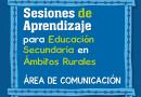 Sesiones de aprendizaje, Educación Secundaria,  ámbitos rurales, área de comunicación, 4to. grado de secundaria