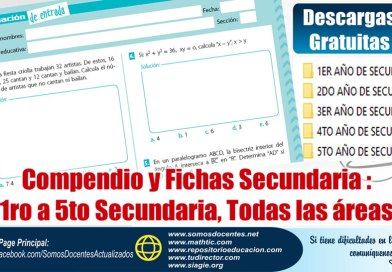 Compendio y Fichas Secundaria : 1ro a 5to Secundaria, Todas las áreas