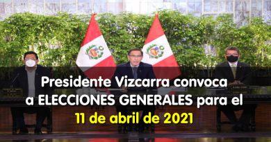 Presidente Vizcarra convoca a ELECCIONES GENERALES para el 11 de abril de 2021