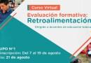 """Curso Virtual """"Evaluación formativa: Retroalimentación"""", preinscripciones del 7 al 19 de agosto"""