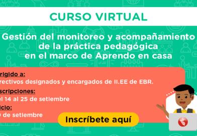 """Curso virtual """"¿Cómo fortalecer el monitoreo y acompañamiento de la práctica pedagógica en el marco de Aprendo en casa?"""", inscripciones del 14 al 25 de setiembre"""
