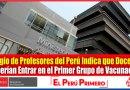 DOCENTES: Colegio de Profesores del Perú Indica que Docentes Deberían Entrar en el Primer Grupo de Vacunación contra el Covid-19 [Infórmate aquí]