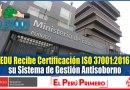 IMPORTANTE: MINEDU Recibe Certificación ISO 37001:2016 por su Sistema de Gestión Antisoborno [Infórmate aquí]