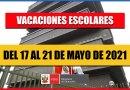 MINEDU: Primera Semana de VACACIONES ESCOLARES Del 17 al 21 de Mayo de 2021 [RVM 273-2020Minedu]