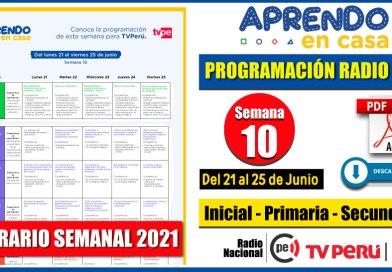 Nuevo Horario Semanal – Programación Radio y TV SEMANA 10 [Del 21 al 25 de Junio 2021] Inicial, Primaria y Secundaria [Descarga aquí]