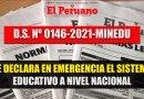 Decreto Supremo que Declara en EMERGENCIA el Sistema Educativo a Nivel Nacional [D.S. N°014-2021-MINEDU]