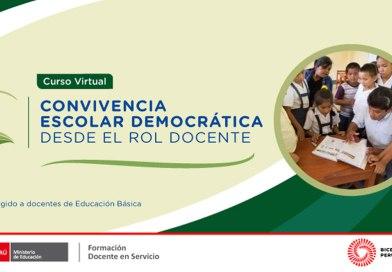 """Curso virtual """"Convivencia escolar democrática desde el rol docente"""", preinscripción del 26 de julio al 8 de agosto de 2021"""