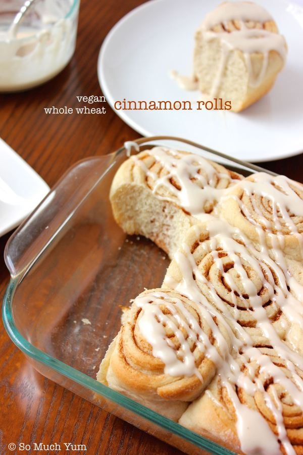 Vegan Whole Wheat Cinnamon Rolls | So Much Yum