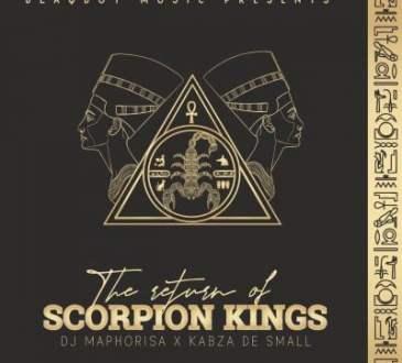 DJ Maphorisa & Kabza De Small - The Return of Scorpion Kings