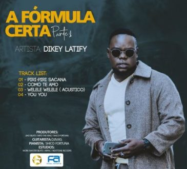 Dikey Latify - A Fórmula Certa (Part. 1) [EP]