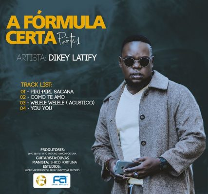 Dikey Latify - A Fórmula Certa (Part. 1) [EP]