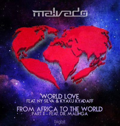 Dj Malvado ft Ny Silva & Kyaku Kyadaff - World Love (Original Mix)