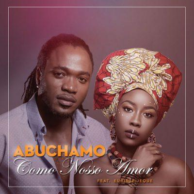 Abuchamo Munhoto ft - Como Nosso Amor