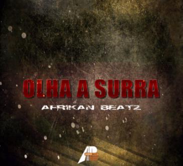 Afrikan Beatz - Olha a Surra